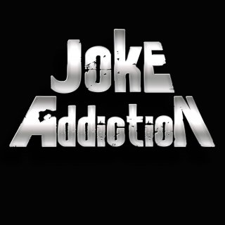 Joke Addiction (Joke Addiction)